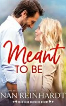 Spotlight & Giveaway: Meant to Be by Nan Reinhardt