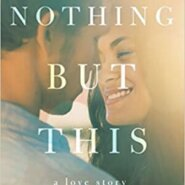 Spotlight & Giveaway: Nothing But This by Natasha Anders