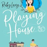 Spotlight & Giveaway: Playing House by Ruby Lang
