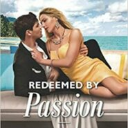 Spotlight & Giveaway: Redeemed by Passion by Joss Wood