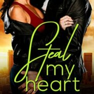 Spotlight & Giveaway: Steal My Heart by Aimee O'Brian