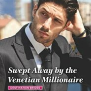 Spotlight & Giveaway: Swept Away by the Venetian Millionaire by Nina Singh