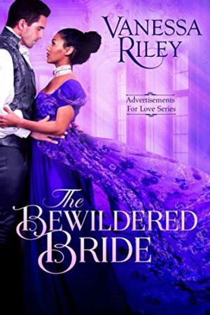 Spotlight & Giveaway: The Bewildered Bride by Vanessa Riley