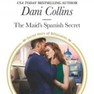 REVIEW: The Maid's Spanish Secret by Dani Collins