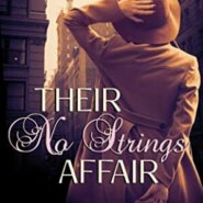 Spotlight & Giveaway: Their No-Strings Affair by Charlotte O'Shay