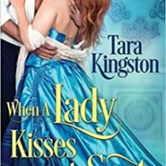 Spotlight & Giveaway: When A Lady Kisses A Scot by Tara Kingston