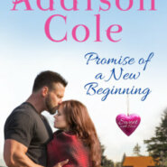 Spotlight & Giveaway: Promise of a New Beginning by Addison Cole