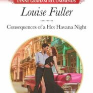 REVIEW: Consequences of a Hot Havana Night by Louise Fuller