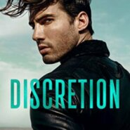 Spotlight & Giveaway: Discretion by Karina Halle