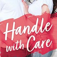 REVIEW: Handle With Care by Helena Hunting