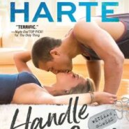 Spotlight & Giveaway: Handle with Care by Marie Harte