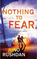 Spotlight & Giveaway: Nothing to Fear by Juno Rushdan