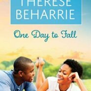 Spotlight & Giveaway: One Day to Fall by Therese Beharrie