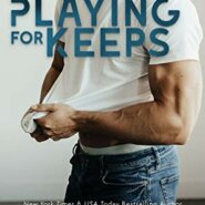 Spotlight & Giveaway: Playing for Keeps by Kendall Ryan