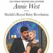 Spotlight &  Giveaway: Sheikh's Royal Baby Revelation by Annie West
