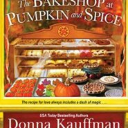 REVIEW: The Bakeshop at Pumpkin and Spice by Donna Kauffman, Kate Angell, Allyson Charles
