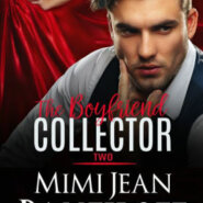 Spotlight & Giveaway: The Boyfriend Collector Two by Mimi Jean Pamfiloff