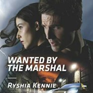 REVIEW: Wanted by the Marshal by Ryshia Kennie