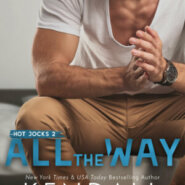 Spotlight & Giveaway: All the Way by Kendall Ryan