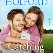 Spotlight & Giveaway: Catching Her Heart by Jody Holford
