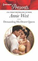Spotlight & Giveaway: Demanding His Desert Queen by Annie West