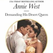Spotlight & Giveaway: Demanding His Desert Queen by Annie West