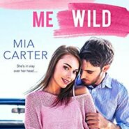 Spotlight & Giveaway: Driving Me Wild by Mia Carter
