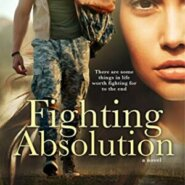 Spotlight & Giveaway: Fighting Absolution by Kate McCarthy