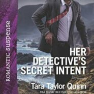 Spotlight & Giveaway: Her Detective's Secret Intent by Tara Taylor Quinn