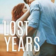 Spotlight & Giveaway: Lost Years by MK Schilller