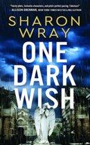 Spotlight & Giveaway: One Dark Wish by Sharon Wray