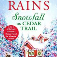 REVIEW: Snowfall on Cedar Trail by Annie Rains