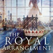 Spotlight & Giveaway: The Royal Arrangement by Jeana E. Mann