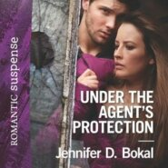 REVIEW: Under the Agent's Protection by Jennifer D. Bokal
