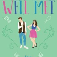 REVIEW: Well Met by Jen DeLuca