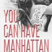 Spotlight & Giveaway: You Can Have Manhattan by P. Dangelico