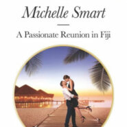 REVIEW: A Passionate Reunion in Fiji by Michelle Smart