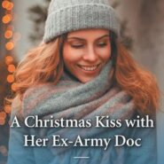 REVIEW: A Christmas Kiss with her Ex-Army Doc by Tina Beckett