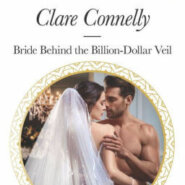 REVIEW: Bride Behind the Billion-Dollar Veil by Clare Connelly