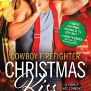 Spotlight & Giveaway: Cowboy Firefighter Christmas Kiss by Kim Redford