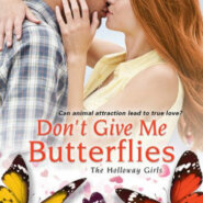 REVIEW: Don't Give Me Butterflies by Tara Sheets