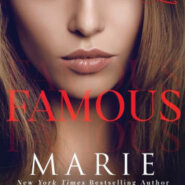 Spotlight & Giveaway: Famous by Marie Force