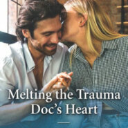 REVIEW: Melting the Trauma Doc's Heart by Alison Roberts