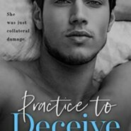 Spotlight & Giveaway: Practice to Deceive by Olivia Evans