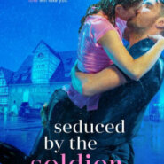 Spotlight & Giveaway: Seduced by the Soldier by Melia Alexander
