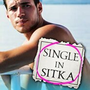 REVIEW: Single in Sitka by Katy Regnery