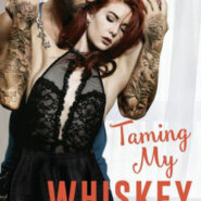 Spotlight & Giveaway: Taming My Whiskey by Melissa Foster