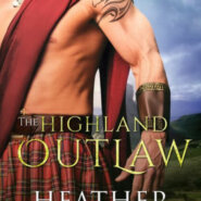 Spotlight & Giveaway: The Highland Outlaw by Heather McCollum