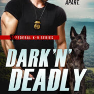 Spotlight & Giveaway: Dark 'N' Deadly by Tee O'Fallon