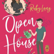 Spotlight & Giveaway: Open House by Ruby Lang